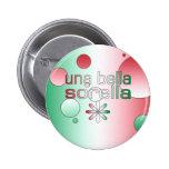 La bandera de Una Bella Sorella Italia colorea Pin Redondo De 2 Pulgadas