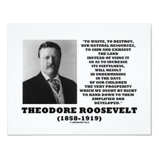 """La basura de Theodore Roosevelt destruye recursos Invitación 4.25"""" X 5.5"""""""