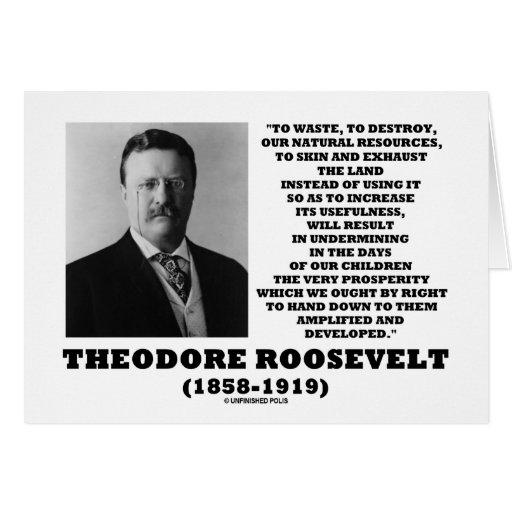 La basura de Theodore Roosevelt destruye recursos  Felicitacion