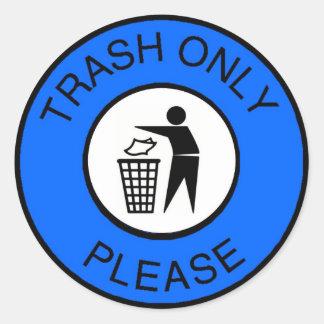 La basura satisface solamente pegatina redonda