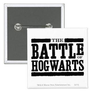 La batalla de Hogwarts Pins