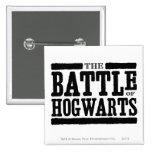 La batalla de Hogwarts Pin Cuadrado
