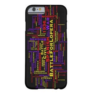 La batalla para el caso más del iPhone 6 de Lopera Funda Barely There iPhone 6