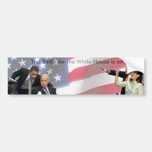 La batalla para la Casa Blanca está prendido Pegatina De Parachoque