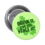 ¡La bebida que tiene gusto de usted lo robó! Pins