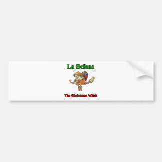 La Befana The Christmas Witch.. Bumper Sticker