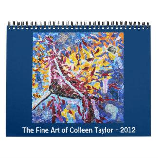 La bella arte de Colleen Taylor - 2012 Calendarios De Pared