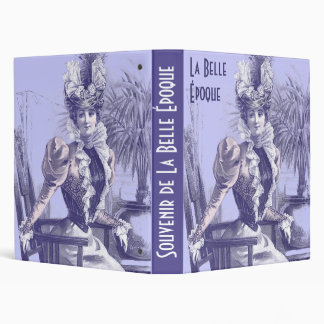 La Belle Époque - Nostalgia for an Elegant Era 3 Ring Binder