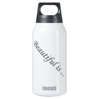 la belleza es… botella isotérmica de agua