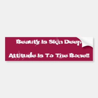 ¡La belleza es piel DeepAttitude está al hueso!! Etiqueta De Parachoque