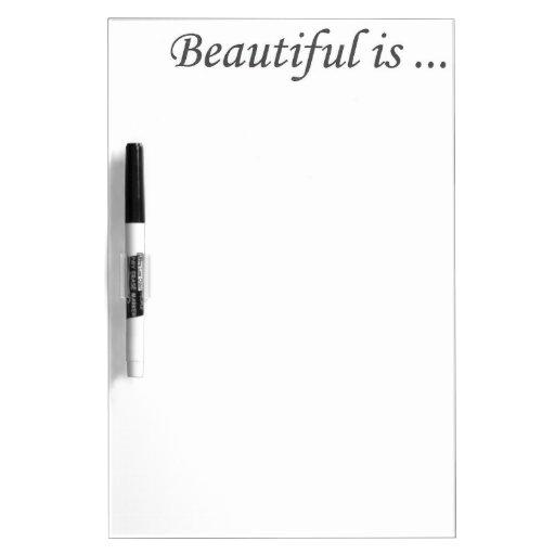 la belleza es… pizarras blancas