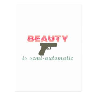 La belleza es semiautomática tarjeta postal