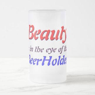 La belleza está en el ojo del BeerHolder… Taza Cristal Mate