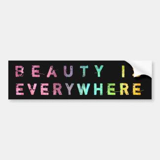 La belleza está por todas partes pegatina para auto