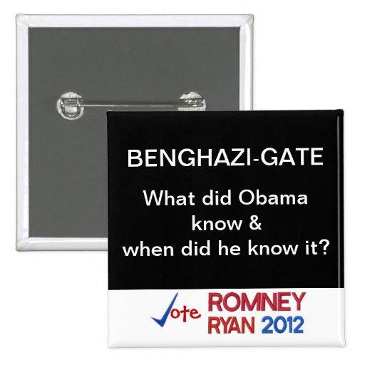 ¿La Bengasi-Puerta qué hizo a Obama sabe? Botón Pins