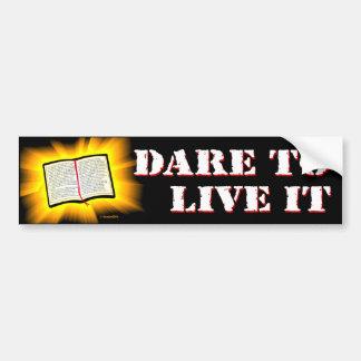 La biblia: Atrevimiento a vivir él Pegatina Para Auto