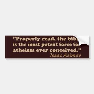 La biblia es una fuerza potente para el ateísmo pegatina para auto