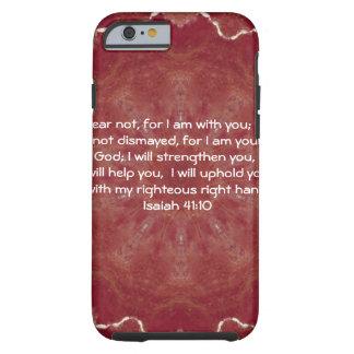La biblia versifica el 41:10 inspirado de Isaías Funda De iPhone 6 Tough