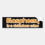 La blasfemia es un crimen sin víctimas pegatina de parachoque