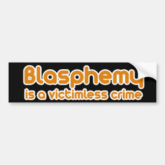 La blasfemia es un crimen sin víctimas pegatina para auto