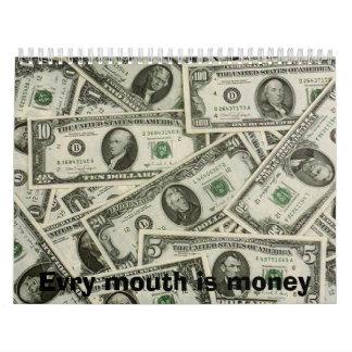 La boca de Evry es dinero Calendarios