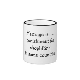 La boda es ...... castigo para robar en tiendas en taza a dos colores