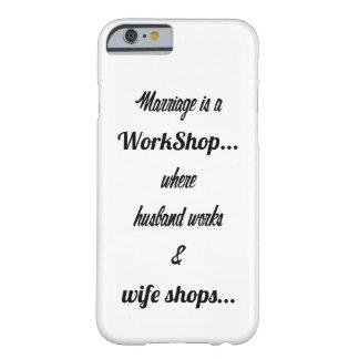 La boda es un taller funda de iPhone 6 barely there