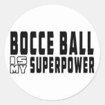 La bola de Bocce es mi superpotencia Pegatina Redonda