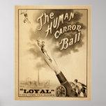 La bola de cañón humana posters