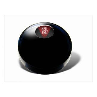 """¡La bola de la magia 8 dice, """"YEA del INFIERNO! """" Postal"""