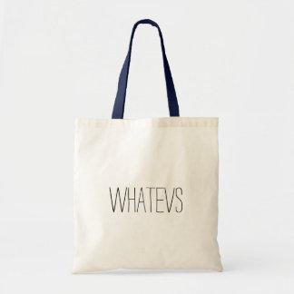 la bolsa de asas de los whatevs