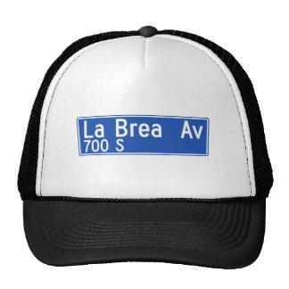 La Brea Avenue, Los Angeles, CA Street Sign Hats