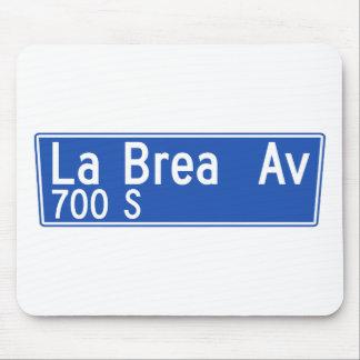 La Brea Avenue, Los Angeles, CA Street Sign Mouse Pad