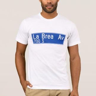 La Brea Avenue, Los Angeles, CA Street Sign T-Shirt