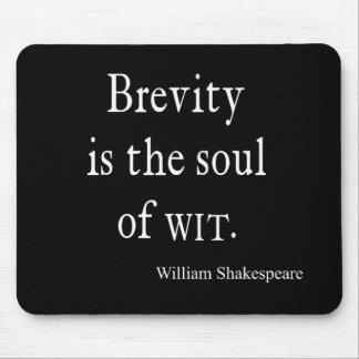La brevedad de la cita de Shakespeare es el alma Tapetes De Raton