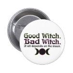 "La ""buena bruja, mala bruja… ""abotona pins"