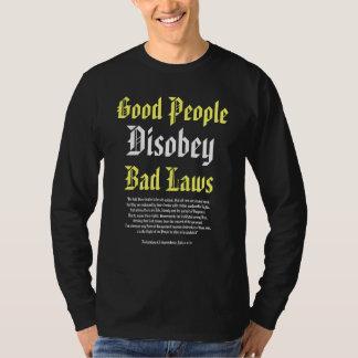 La buena gente desobedece las malas leyes, polera
