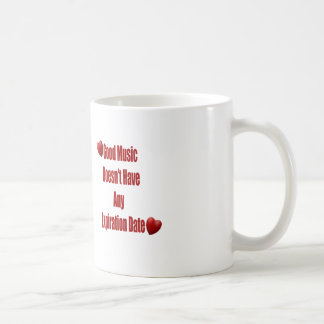 La buena música no expira taza de la taza de café