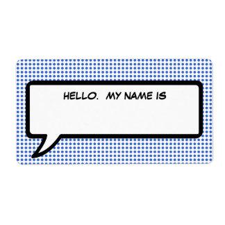 "La burbuja de la palabra del estallido ""hola mi etiqueta de envío"