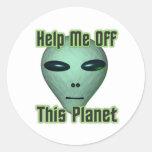 La cabeza extranjera del UFO me consigue de este Etiqueta Redonda