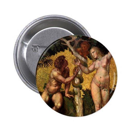 La caída - Adán y Eva por Raphael Sanzio Pin Redondo De 2 Pulgadas