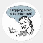La caída de tamaños es tanto diversión pegatina redonda