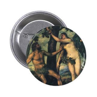 La caída del hombre; Adán y Eva por Titian Pin Redondo De 2 Pulgadas