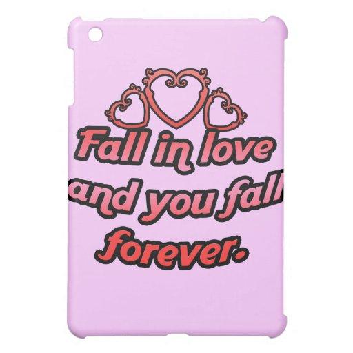 La caída en amor y usted bajan para siempre