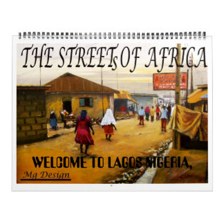 LA CALLE DE ÁFRICA, RECEPCIÓN A LAGOS NIGERIA, CALENDARIOS DE PARED