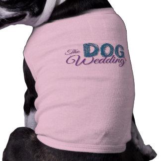 La camisa del perro del boda del perro playera sin mangas para perro