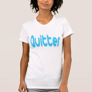 La camiseta de las mujeres del Quitter