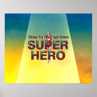 La CAMISETA sea poseer al super héroe Posters