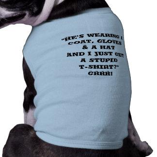 """La camiseta y """"él del campanero del perrito está l ropa macota"""