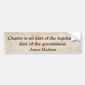 La caridad no es el deber legislativo de gobierno pegatina para auto